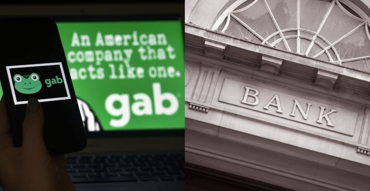 Gab BANNED from Three Banks in Three Weeks Due to Media Smears - National File